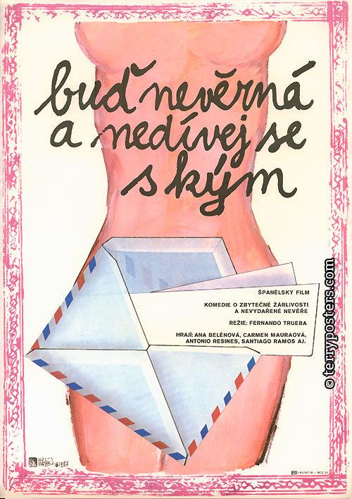 Sé infiel y no mires con quien (1985)