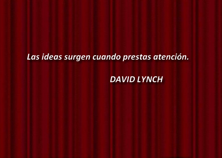 La Creatividad Por David Lynch Yorokobu