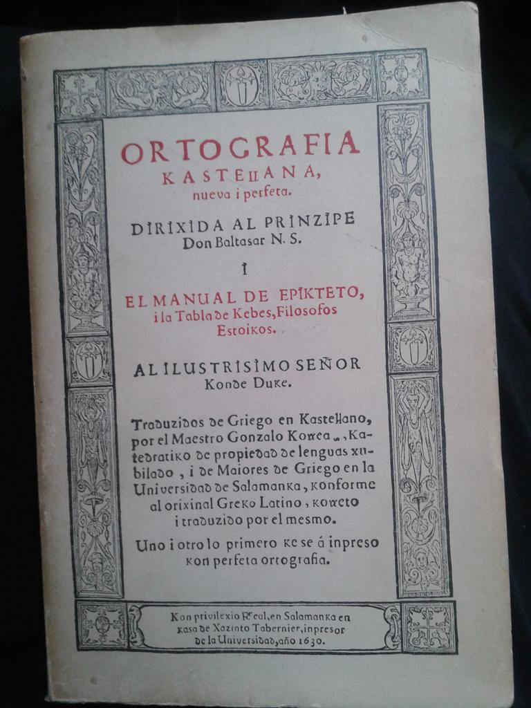 Portada de la edición facsímil 1971 Espasa Calpe Madrid de la Ortografia Kastellana Nueva i Perfeta 1630 de Gonzalo Korreas, por Correogsk bajo licencia CC