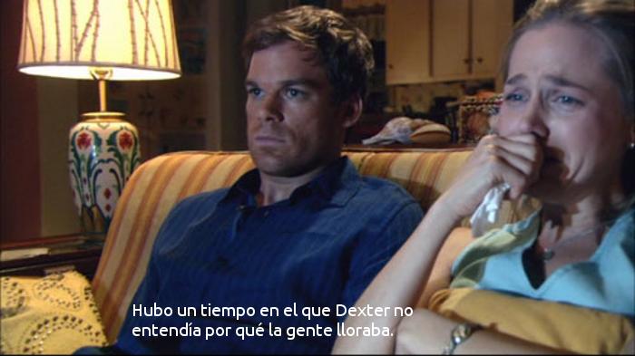 Dexter no lloraba
