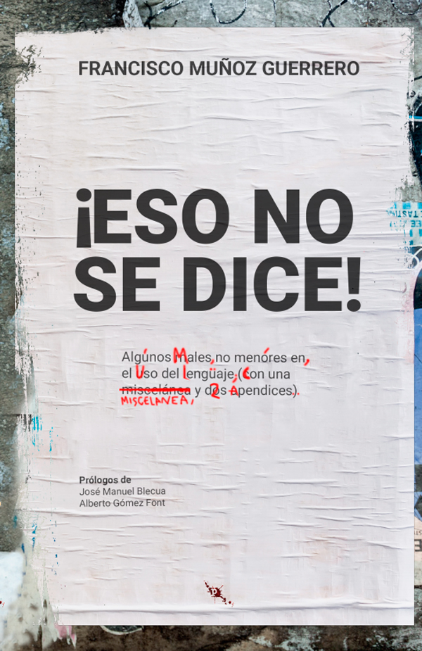 Francisco Muñoz Guerrero publica '¡Eso no se dice!'
